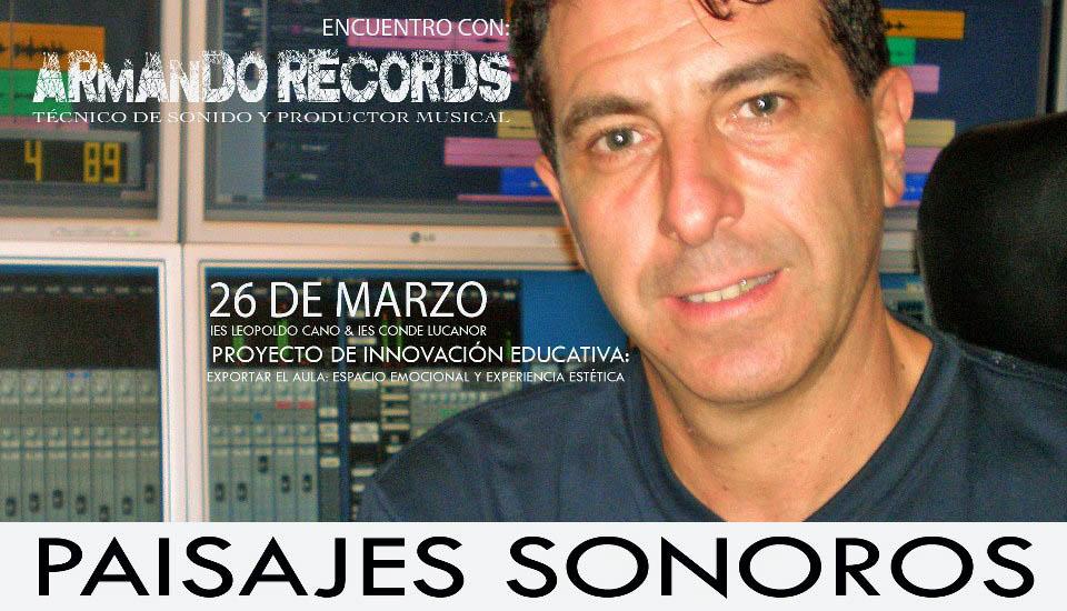 Paisajes Sonoros Armando Records Valladolid España